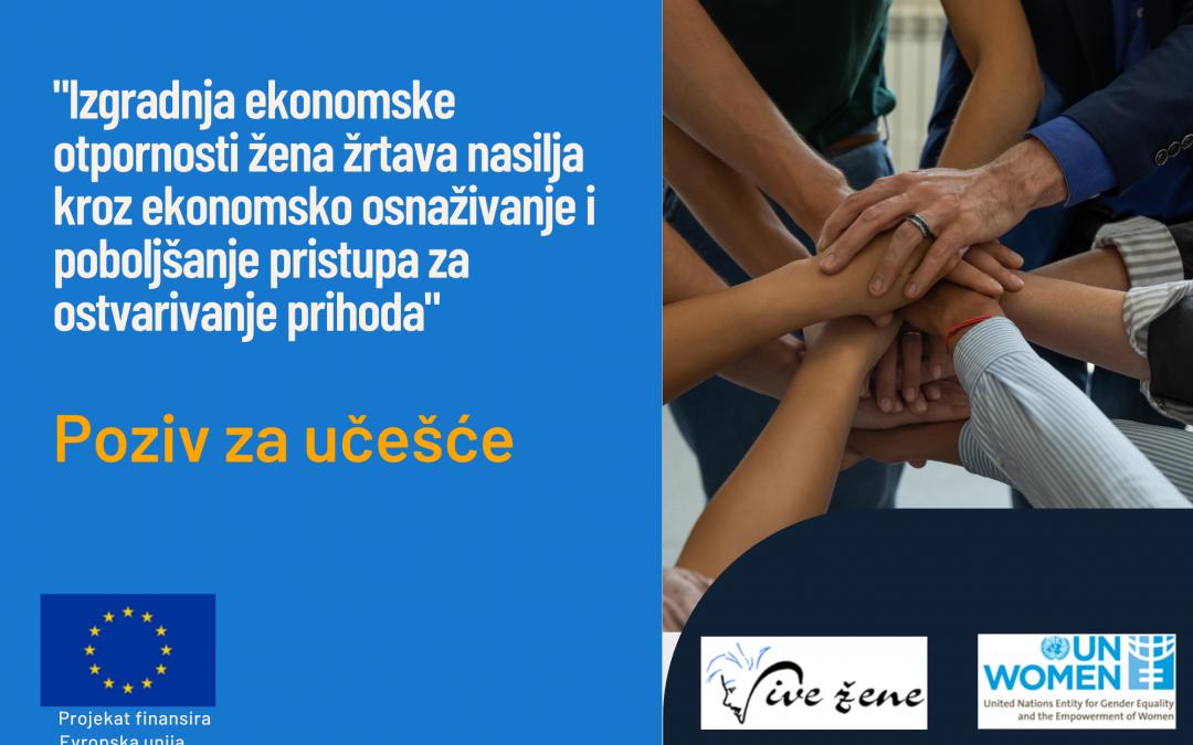 """Mobilizacija žena u okviru projekta """"Izgradnja ekonomske otpornosti žena žrtava nasilja kroz ekonomsko osnaživanje i poboljšanje pristupa za ostvarivanje prihoda"""""""